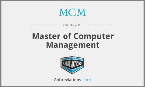 MCM - Master of Computer Management