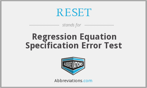 RESET - Regression Equation Specification Error Test