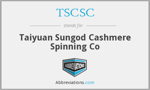 TSCSC - Taiyuan Sungod Cashmere Spinning Co