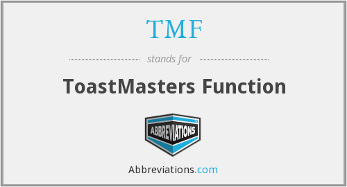 TMF - ToastMasters Function