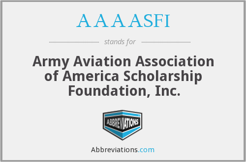AAAASFI - Army Aviation Association of America Scholarship Foundation, Inc.