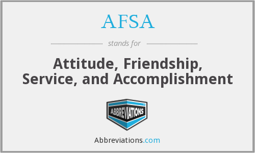 AFSA - Attitude, Friendship, Service, and Accomplishment
