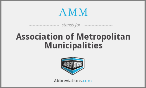 AMM - Association of Metropolitan Municipalities