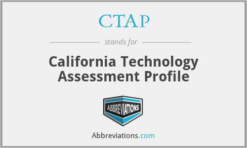 CTAP - California Technology Assessment Profile