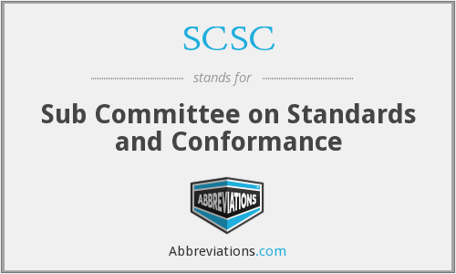 SCSC - Sub Committee on Standards and Conformance