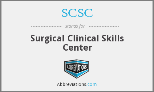 SCSC - Surgical Clinical Skills Center