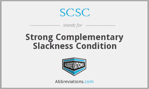 SCSC - Strong Complementary Slackness Condition