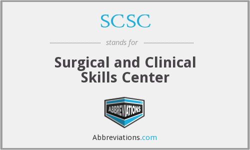 SCSC - Surgical and Clinical Skills Center