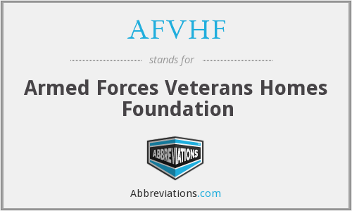AFVHF - Armed Forces Veterans Homes Foundation