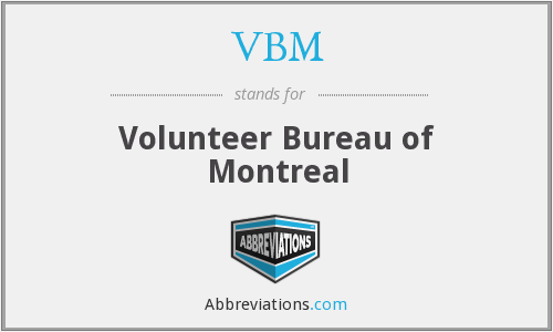 VBM - Volunteer Bureau of Montreal