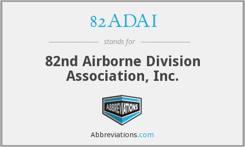82ADAI - 82nd Airborne Division Association, Inc.