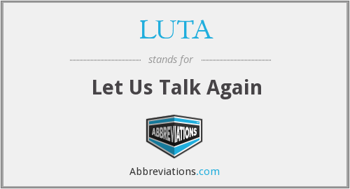 What does LUTA stand for?