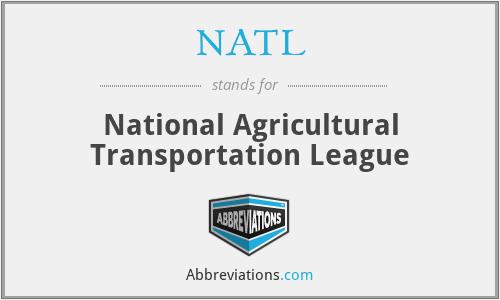 NATL - National Agricultural Transportation League