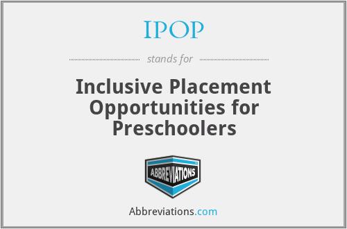 IPOP - Inclusive Placement Opportunities for Preschoolers