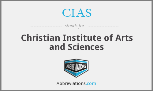 CIAS - Christian Institute of Arts and Sciences