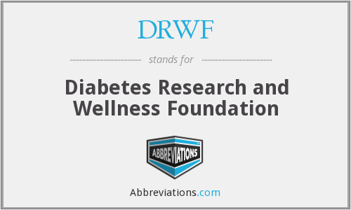 DRWF - Diabetes Research and Wellness Foundation