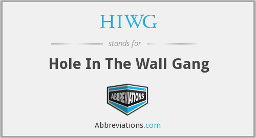 HIWG - Hole In The Wall Gang