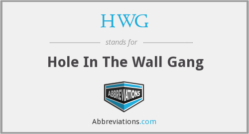 HWG - Hole In The Wall Gang