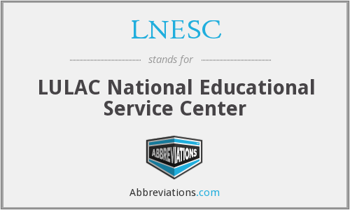 LNESC - LULAC National Educational Service Center