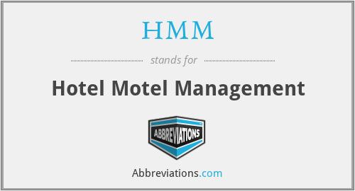HMM - Hotel Motel Management