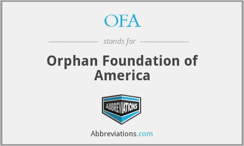 OFA - Orphan Foundation of America