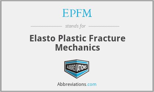 EPFM - Elasto Plastic Fracture Mechanics
