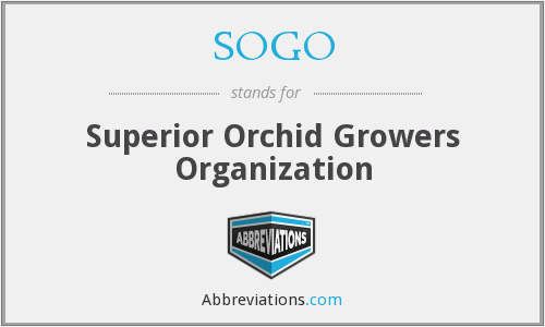 SOGO - Superior Orchid Growers Organization