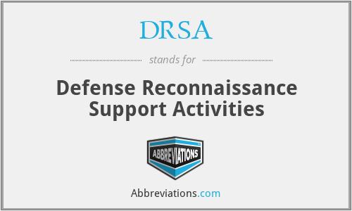 DRSA - Defense Reconnaissance Support Activities