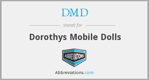 DMD - Dorothys Mobile Dolls
