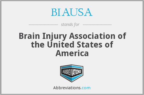BIAUSA - Brain Injury Association of the United States of America