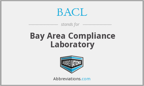 BACL - Bay Area Compliance Laboratory