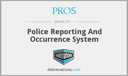 PROS - Police Reporting And Occurrence System