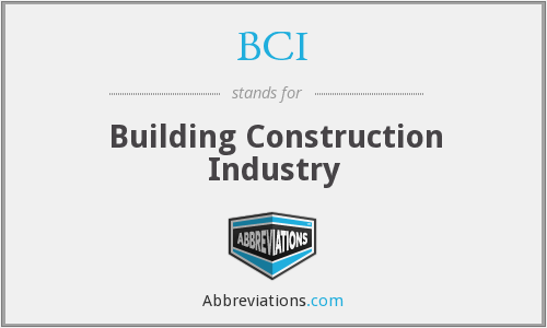 BCI - Building Construction Industry