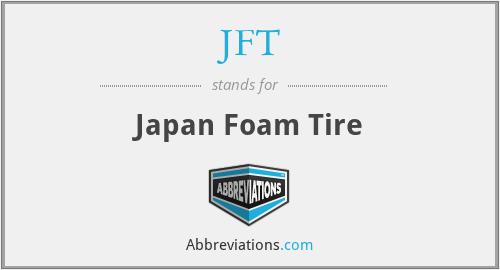 JFT - Japan Foam Tire