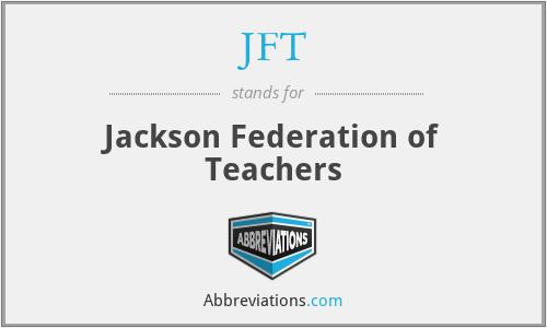 JFT - Jackson Federation of Teachers