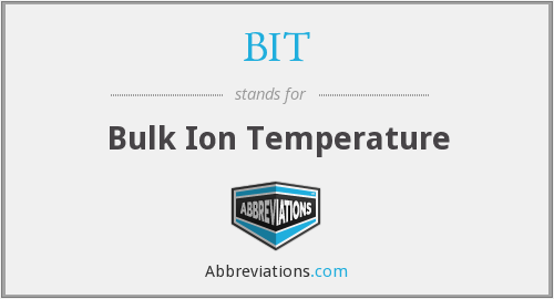 BIT - Bulk Ion Temperature