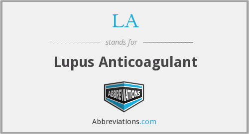 LA - Lupus Anticoagulant