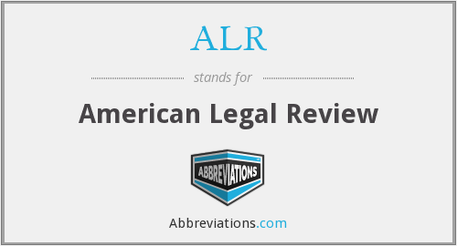 ALR - American Legal Review
