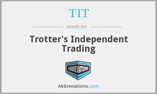 TIT - Trotter's Independent Trading