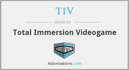 TIV - Total Immersion Videogame