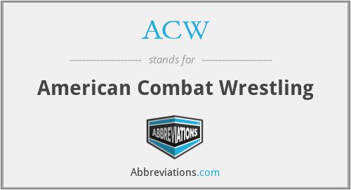 ACW - American Combat Wrestling