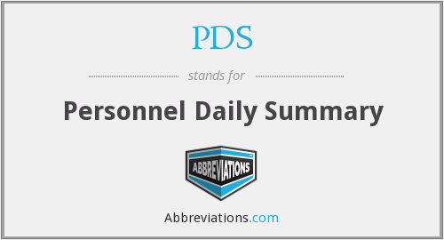 PDS - Personnel Daily Summary