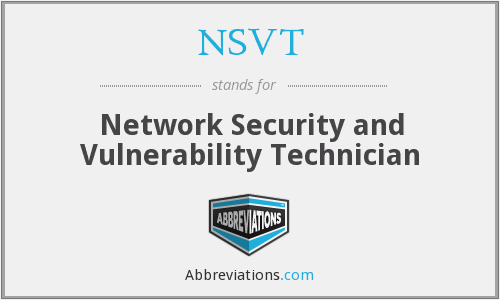 NSVT - Network Security and Vulnerability Technician