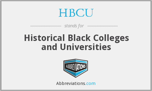 HBCU - Historical Black Colleges and Universities