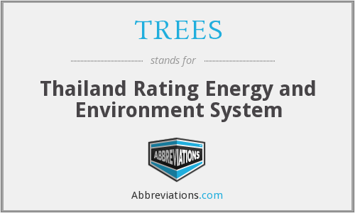 TREES - Thailand Rating Energy and Environment System
