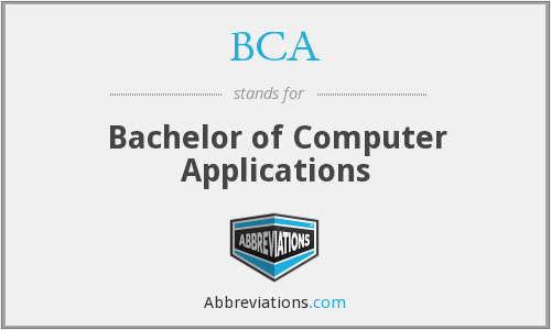 BCA - Bachelor of Computer Applications