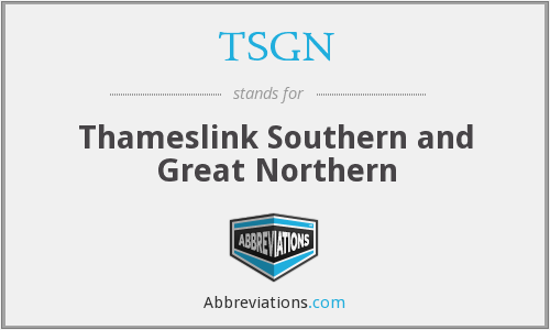 TSGN - Thameslink Southern and Great Northern