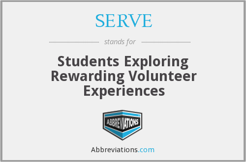 SERVE - Students Exploring Rewarding Volunteer Experiences