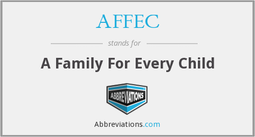 AFFEC - A Family For Every Child