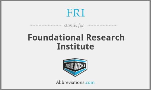 FRI - Foundational Research Institute